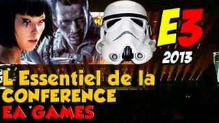 E3 2013 - Conférence EA : L