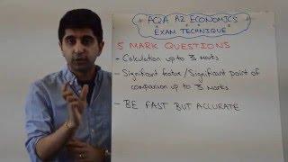 AQA A2 Economics - 5 Mark Questions - Exam Technique (Econ 3&4)