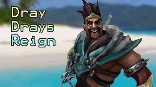 League of Legends : Dray Dray