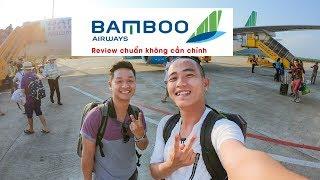 Bamboo Airways Làm Ăn Như Thế Này Thì Làm Gì Có Lãi ?   Phú Quốc Hà Nội