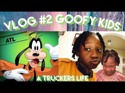 Vlog #2 / Goofy Kids / A Truckers Life