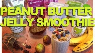 Peanut Butter & Jelly Smoothie!