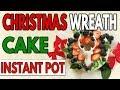Instant Pot - Ninja Foodi - 2 Ingredient Christmas Wreath Cake Recipe