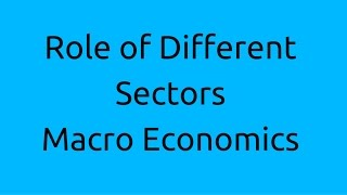 Role of Different Sectors Free Video Lecture Tutorials You Tube | Questions and Answers | CA CPT | CS & CMA Foundation | Class 11 | Class 12 | BCom