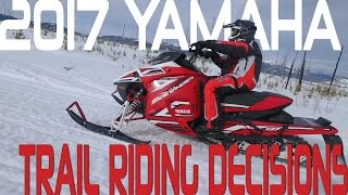 STV 2017 Yamaha Trail Riding Decisions