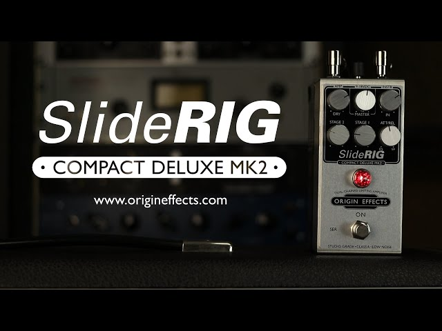Origin Effects SlideRIG Compact Deluxe MK2 Compressor Pedal || Official Product Video