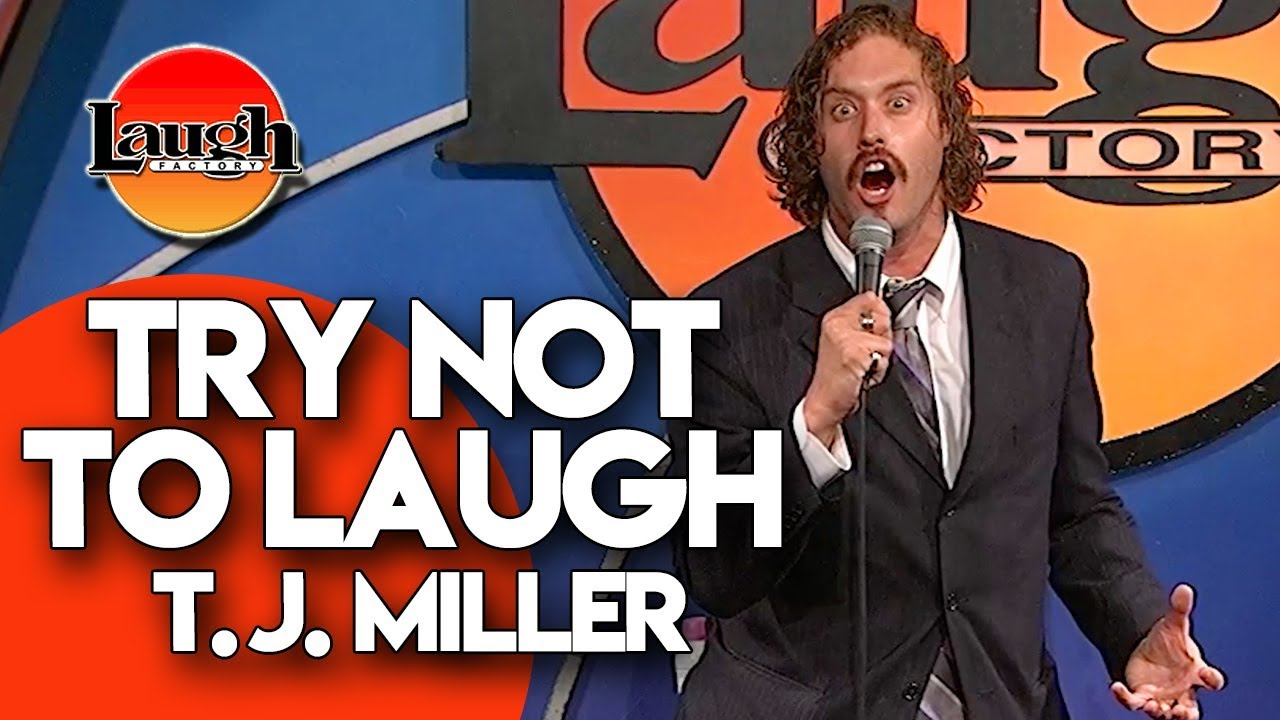T J  Miller | Try Not To Laugh | Laugh Factory Stand Up Comedy