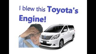I Blew this Toyota