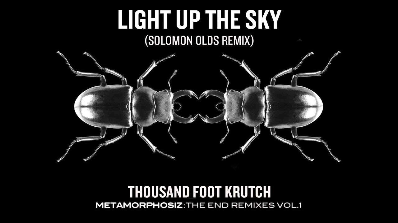 Thousand Foot Krutch: Light Up the Sky (Solomon Olds Remix) (Official Audio)