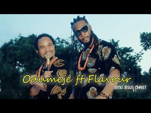 Official Umu Jesus Christ video by Odumeje ft Flavour