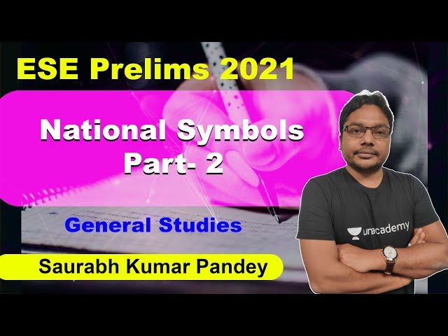 National Symbols Part-2 | General Studies | ESE Prelims 2021 | Saurabh Kumar Pandey