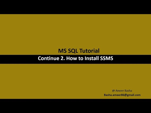 Part 2 B - How to install Microsoft SQL Server Management Studio  2012