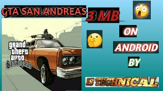 GTA SAN ANDREAS 3MB SIZE [FULL GAME ](HIGHLY COMPRESSED  [BY ANDROID HA