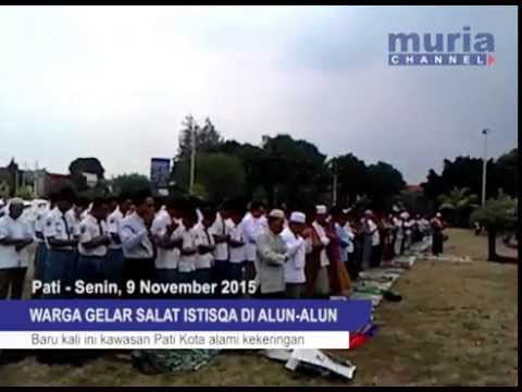 Video - Ratusan Warga Gelar Salat Istisqa Di Alun-alun Pati [MURIA CHANNEL]