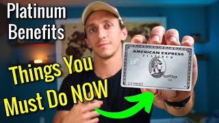 Amex Platinum Benefits: What You MUST DO RIGHT AWAY