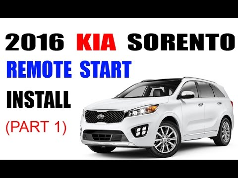 2016 Kia Sorento OEM Remote Start Install (part 1)
