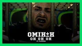 OMIK K - Oh Oh Oh - ft Olexesh (Prod. by Phatal Beatz)