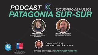 Capítulo 2: Paola Grendi y Manuel San Román en Podcast Binacional de Museos 2020