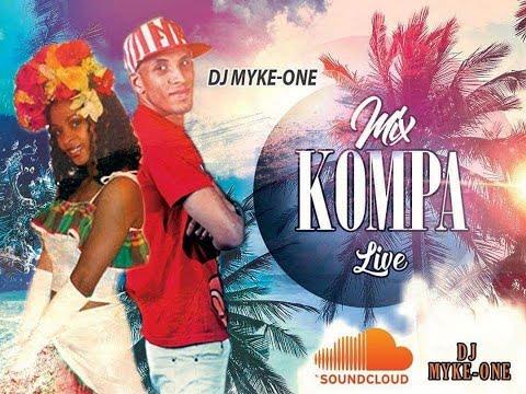 Mix Kompa Live by Dj Myke-ONE Avril 2020