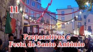 11 - Lisboa: Preparativos e Festa de Santo Antônio