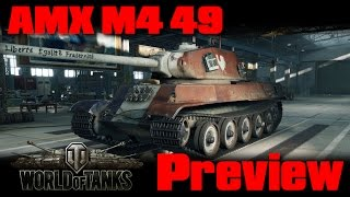World of Tanks - AMX M4 mle 49 Liberté - Preview