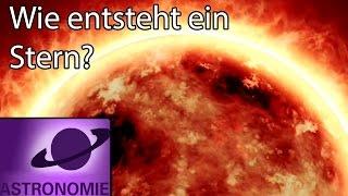 Wie entsteht ein Stern?