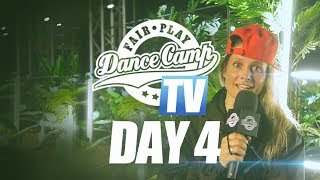 Fair Play Dance Camp 2017 | Day 4 [FAIR PLAY TV]