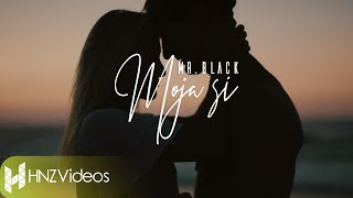 Mr.Black - Moja si (Official Video) 2019