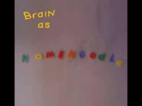 brain as hamenoodle