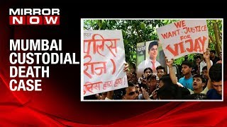 Mumbai custodial death probe continues, five cops suspended over death allegations