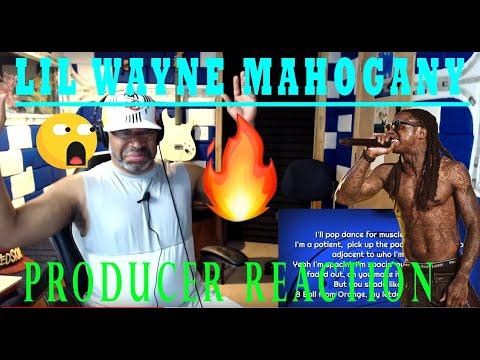 Lil Wayne   Mahogany Lyrics - Producer Reaction