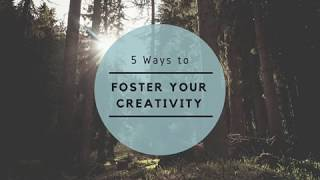 5 Ways to Foster Your Creativity at Work - Tejesh Kodali