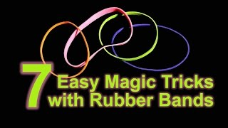 Learn Seven Easy Magic Tricks With Rubber Bands