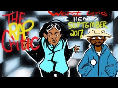 Rap Critic: Worst Lyrics of September 2017...