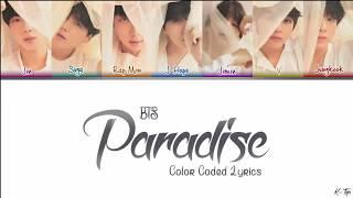 BTS (방탄소년단) - 'Paradise (낙원)' Lyrics [Color Coded Han|Rom|Eng]