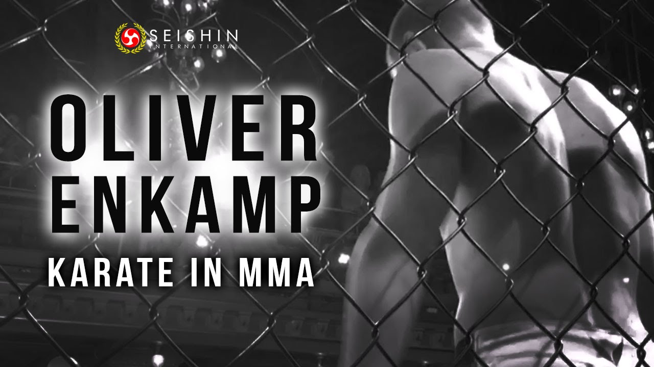 Oliver Enkamp - Karate in MMA