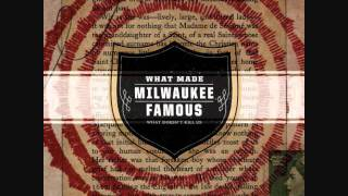 What Made Milwaukee Famous-Prevailing Wind