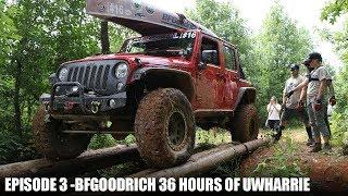 Episode 3 - BFGoodrich 36 Hours of Uwharrie