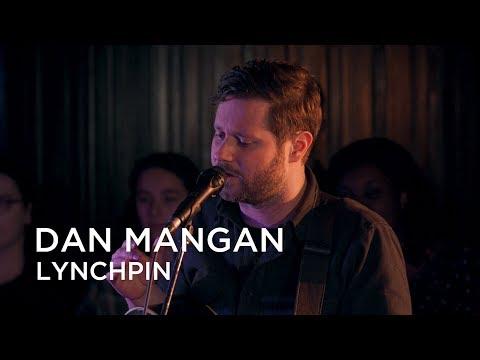 Dan Mangan | Lynchpin | First Play Live
