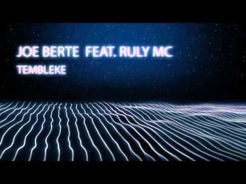 Joe Berte Feat. Ruly MC - Tembleke