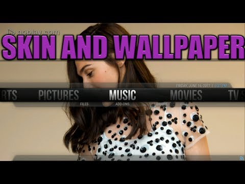 How to change kodi background wallpapers and skins