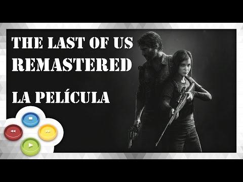 The Last Of Us REMASTERED Pelicula Completa Español