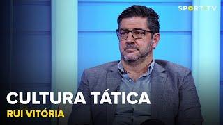 Cultura Tática com Rui Vitória | SPORT TV