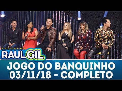 Jogo do Banquinho - Completo | Programa Raul Gil (03/11/18)