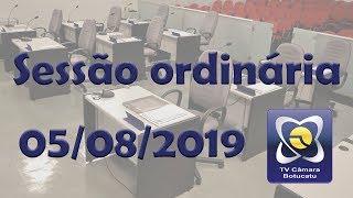 Sessão ordinária - 05/08/2019