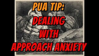 Approach Anxiety: How To Deal With [PUA Tip]