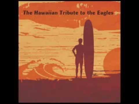 Already Gone - Hotel Honolulu: The Hawaiian Tribute to the Eagles