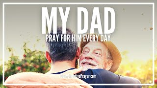 prayer for my dad   prayer for your father