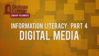 DEANZACOLLEGE There is an enormous amount of digital media created ...