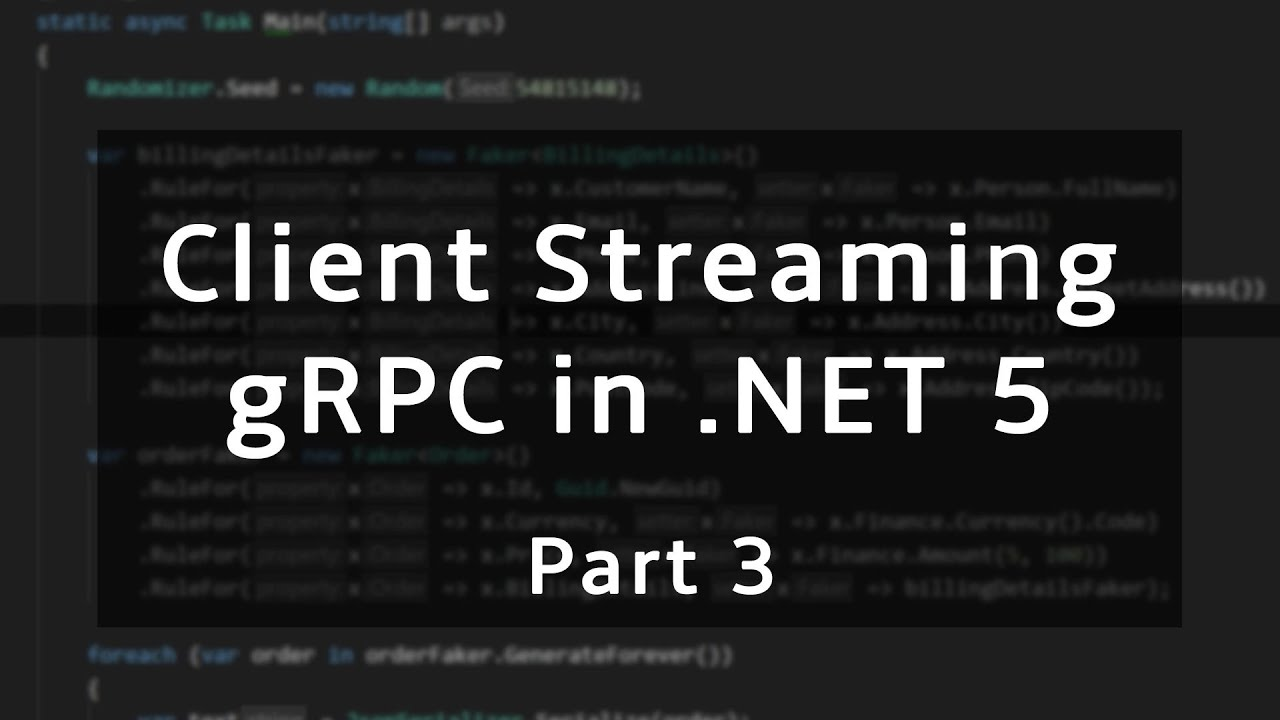 Client Streaming | gRPC in .NET 5
